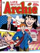 Life With Archie #24 ebook by Paul Kupperberg, Fernando Ruiz, Bob Smith, Jack Morelli, Glenn Whitmore, Tim Kennedy, Pat Kennedy, Jim Amash