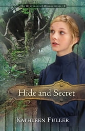 Hide and Secret ebook by Kathleen Fuller