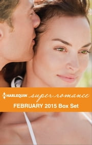 Harlequin Superromance February 2015 - Box Set - Sweet Talking Man\Tempted by the Soldier\A Perfect Catch\To Protect Her Son ebook by Liz Talley,Patricia Potter,Anna Sugden,Stella MacLean