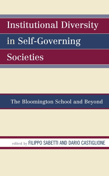 Institutional diversity in self governing societies ebook by paul institutional diversity in self governing societies the bloomington school and beyond ebook by paul fandeluxe Image collections