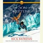 The Heroes of Olympus, Book Two: The Son of Neptune luisterboek by Rick Riordan