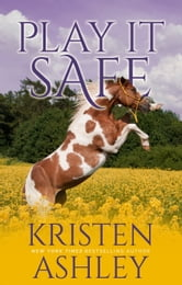 Play It Safe ebook by Kristen Ashley