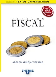 Derecho Fiscal ebook by Kobo.Web.Store.Products.Fields.ContributorFieldViewModel
