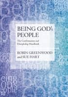 Being God's People ebook by Robin Greenwood,Sue Hart
