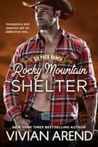 Rocky Mountain Shelter ebook by