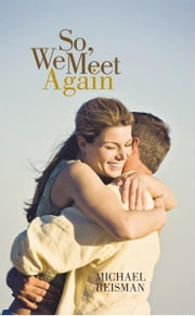 So, We Meet Again ebook by Michael Reisman