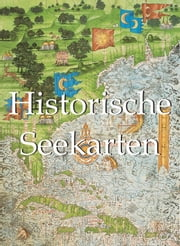 Historische Seekarten ebook by Donald Wigal