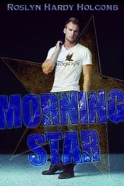 Morning Star ebook by Roslyn Hardy Holcomb