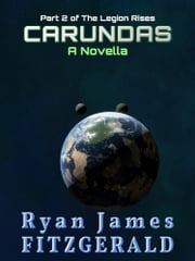 Carundas: A Novella ebook by Ryan James Fitzgerald