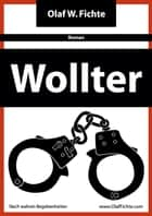 Wollter ebook by Olaf W. Fichte