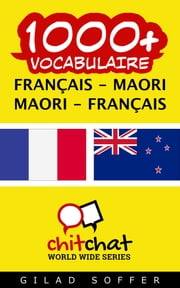 1000+ vocabulaire Français - Maori ebook by Gilad Soffer