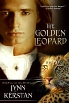 The Golden Leopard ebook by Lynn Kerstan