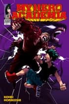 My Hero Academia, Vol. 9 - My Hero eBook by Kohei Horikoshi