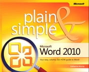 Microsoft Word 2010 Plain & Simple ebook by Katherine Murray