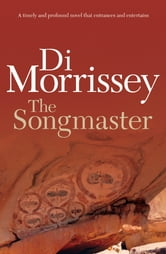 The Songmaster ebook by Di Morrissey