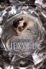 The Jewel ebook by Amy Ewing