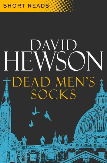Dead Men's Socks: Short Reads ebook by David Hewson