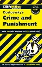CliffsNotes on Dostoevsky's Crime and Punishment ebook by James L Roberts