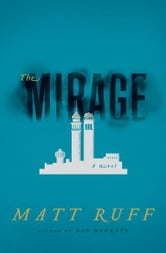 The Mirage - A Novel ebook by Matt Ruff