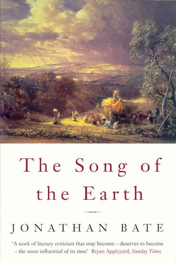 Song of the Earth ebook by Jonathan Bate,John R. Dann