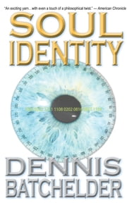 Soul Identity ebook by Dennis Batchelder
