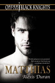 Matthias ebook by Alexis Duran