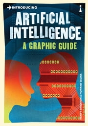 Introducing Artificial Intelligence: A Graphic Guide ebook by Henry Brighton,Howard Selina