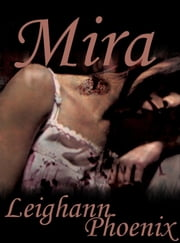 Mira ebook by Leighann Phoenix
