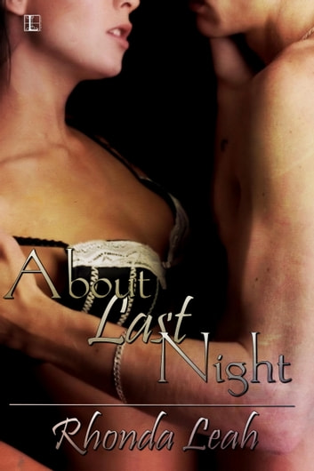 About Last Night ebook by Rhonda Leah