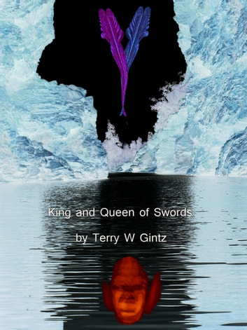 King and Queen of Swords ebook by Terry W. Gintz