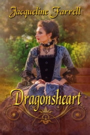 Dragonsheart ebook by Jacqueline Farrell