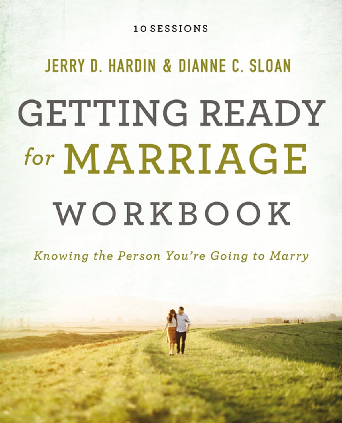Getting Ready for Marriage Workbook eBook by Dianne C. Sloan ...