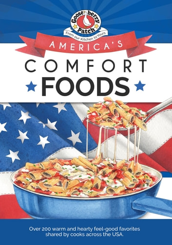 America's Comfort Foods ebook by Gooseberry Patch