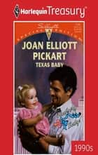 Texas Baby ebook by Joan Elliott Pickart