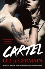 Cartel - Book 1 ebook by Lili St Germain