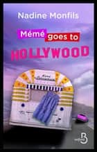 Mémé goes to Hollywood ebook by Nadine MONFILS