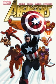 Avengers by Brian Michael Bendis Vol. 3 ebook by Brian Michael Bendis,Daniel Acuna,Renato Guedes