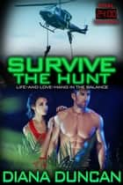 Survive the Hunt - 24 Hours - Final Countdown, #2 ebook by Diana Duncan