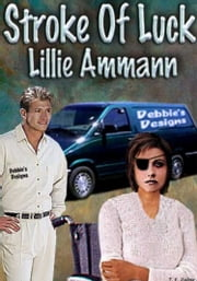 Stroke of Luck ebook by Lillie Ammann