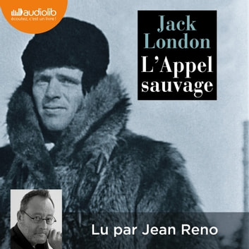 L'Appel sauvage - Nouvelle traduction de L'Appel de la forêt audiobook by Jack London