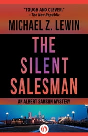 The Silent Salesman ebook by Michael Z. Lewin