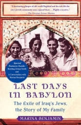 Last Days in Babylon - The History of a Family, the Story of a Nation ebook by Marina Benjamin