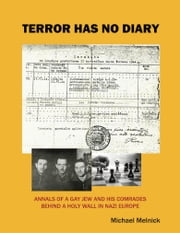 Terror Has No Diary ebook by Michael Melnick