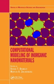 Computational Modeling of Inorganic Nanomaterials ebook by Bromley, Stefan T.