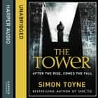 The Tower audiobook by Simon Toyne
