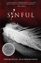 Sinful ebook by Charlotte Featherstone