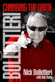 Bollettieri - Changing the Game ebook by Nick Bollettieri