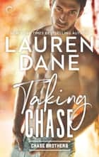 Taking Chase ebook by Lauren Dane