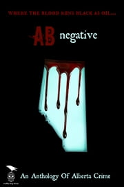 AB Negative ebook by Axel Howerton,Janice MacDonald,S.G. Wong