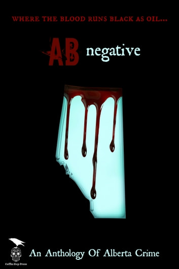 AB Negative ebook by Axel Howerton,Janice MacDonald,S.G. Wong,Coffin Hop Press